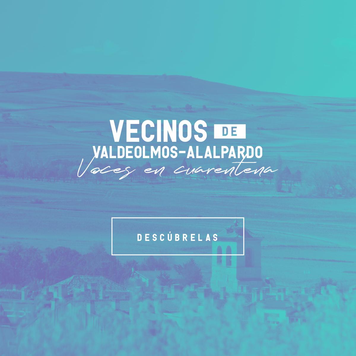 Vecinos de Valdeolmos-Alalpardo. Voces en cuarentena